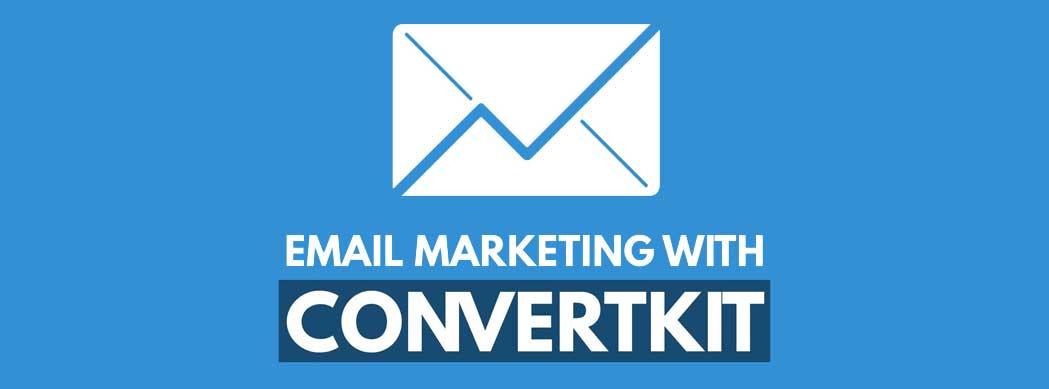 معرفی ابزار ConvertKit ایمیل مارکتینگ