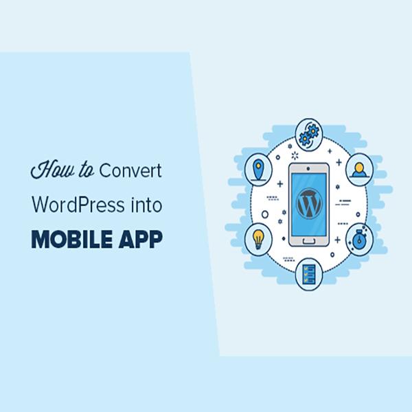 افزونه ها برای تبدیل سایت وردپرسی به اپلیکیشن موبایل